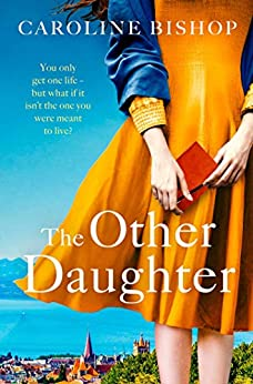 The Other Daughter by [Caroline Bishop]