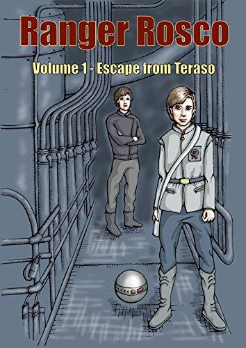 Ranger Rosco: Escape from Teraso (English Edition)