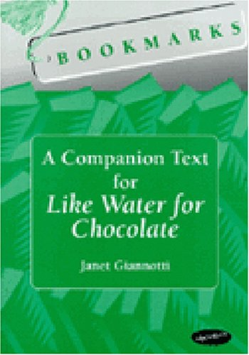 Bookmarks: A Companion Text for Like Water for Chocolate (Techniques In Political Analysis)