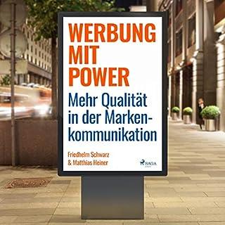 Werbung mit Power - Mehr Qualität in der Markenkommunikation Titelbild