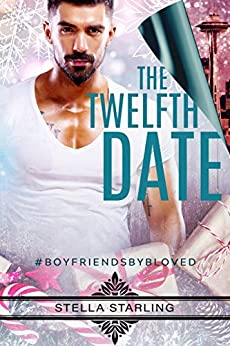 The Twelfth Date by [Stella Starling]