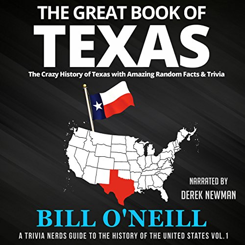 The Great Book of Texas: The Crazy History of Texas with Amazing Random Facts & Trivia Titelbild