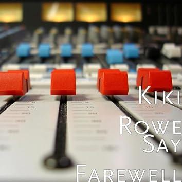 Say Farewell
