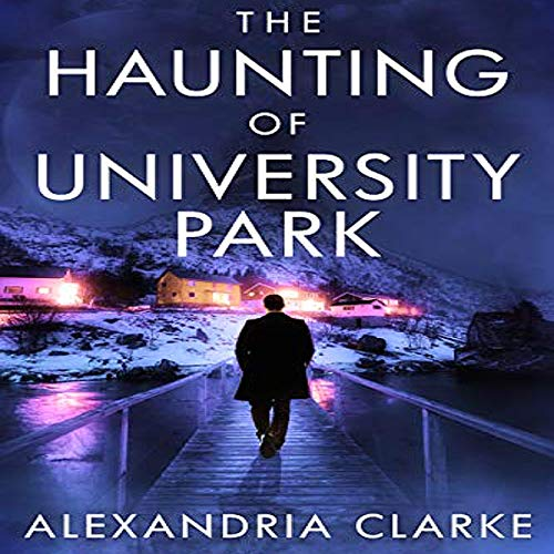 The Haunting of University Park cover art