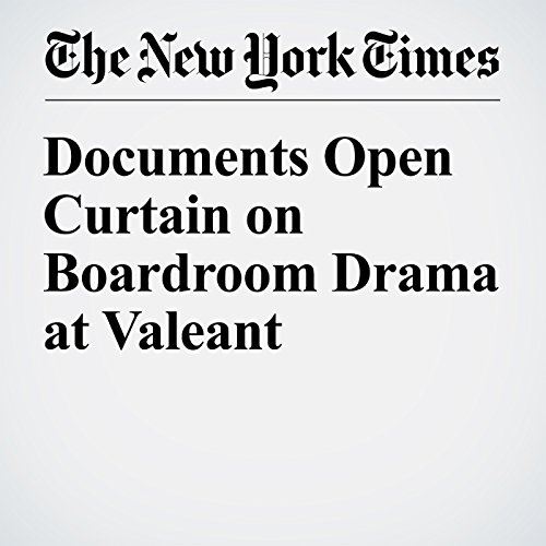 Documents Open Curtain on Boardroom Drama at Valeant audiobook cover art