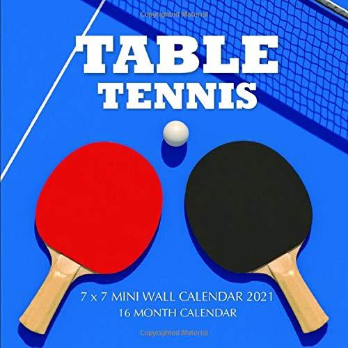 Table Tennis 7 x 7 Mini Wall Calendar 2021: 16 Month Calendar
