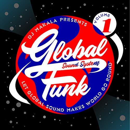 DJ Makala Presents Global Funk Sound...