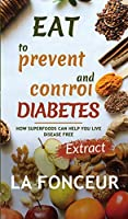 Eat to Prevent and Control Diabetes (Full Color Print)