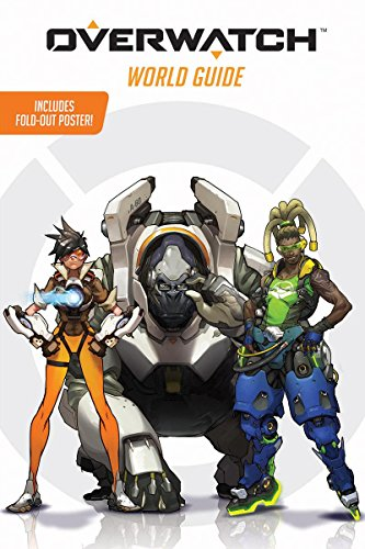 Winters, T: Overwatch: World Guide