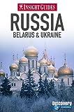 Russia: Belarus & Ukraine (Insight Guides)