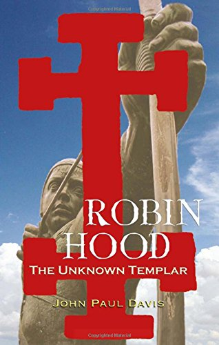 Download Robin Hood: The Unknown Templar 0720613396