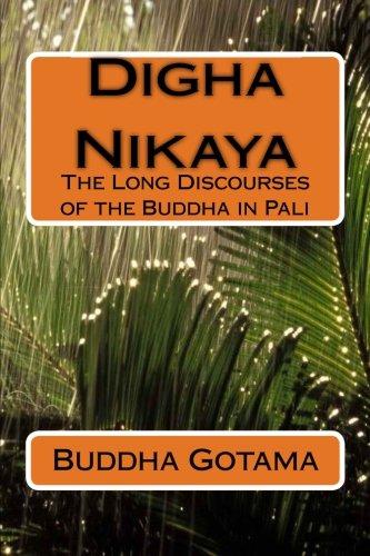 Digha Nikaya: The Long Discourses of the Buddha in Pali