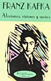 Aforismos, visiones y sueños by Franz Kafka(1998-09-01)