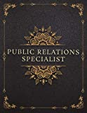 Public Relations Specialist Job Title Luxury Design Cover Lined Notebook Journal: To-Do List, 120 Pages, 21.59 x 27.94 cm, Event, 8.5 x 11 inch, Work List, A4, Mom, Goals, Management -  Independently published