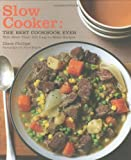 The Best Slow Cooker Cookbook Ever by Diane Phillips (2009-11-01)
