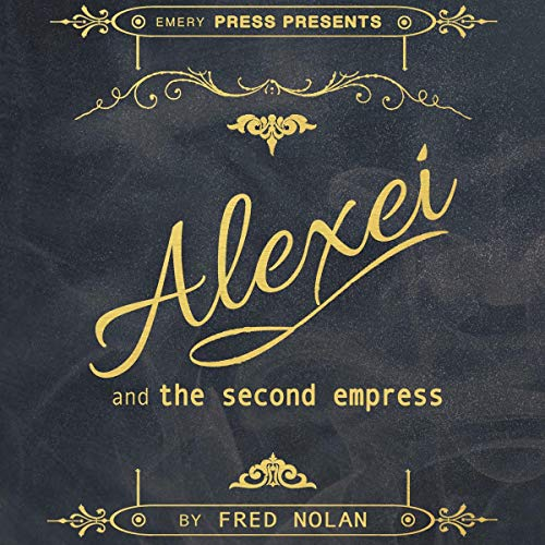Alexei and the Second Empress audiobook cover art