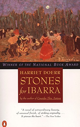 Stones for Ibarra (Contemporary American Fiction) by [Harriet Doerr]
