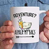 Llama mug, funny adventure coffee mug, adventure awaits, camping mugs, friend gift idea, llama lover, alpaca mug, llama cup, alpaca my bags