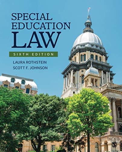 Compare Textbook Prices for Special Education Law 6 Edition ISBN 9781544388229 by Rothstein, Laura F.,Johnson, Scott F.