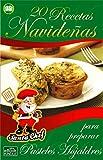 20 RECETAS NAVIDEÑAS PARA PREPARAR PASTELES HOJALDRES (Colección Santa Chef nº 32)