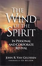 The wind of the Spirit in personal and corporate revival
