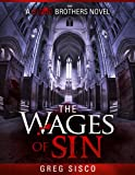 The Wages of Sin (Blood Brothers Vampire Series Book 2) (English Edition)