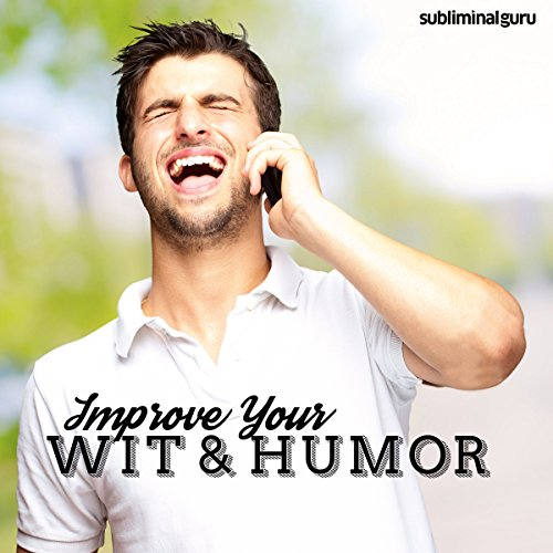 Improve Your Wit & Humor cover art