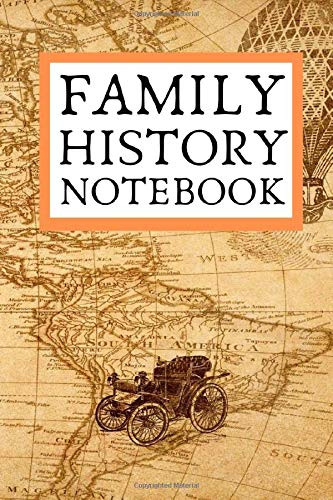 Family History Notebook: A useful tool to record your ancestory