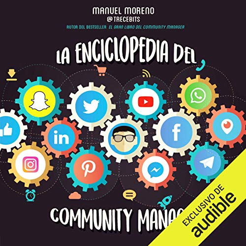 La enciclopedia del Community Manager audiobook cover art