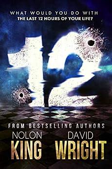12 by [Nolon King, David Wright]