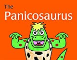 Panicosaurus: Managing Aniety in Children Including Those with Asperger Syndrome (K.I. Al-Ghani children's colour story books)