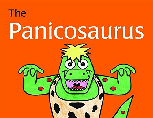 Panicosaurus: Managing Aniety in Children Including Those with Asperger Syndrome (K.I. Al-Ghani chil