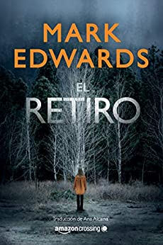 El retiro de [Mark Edwards, Ana Alcaina]