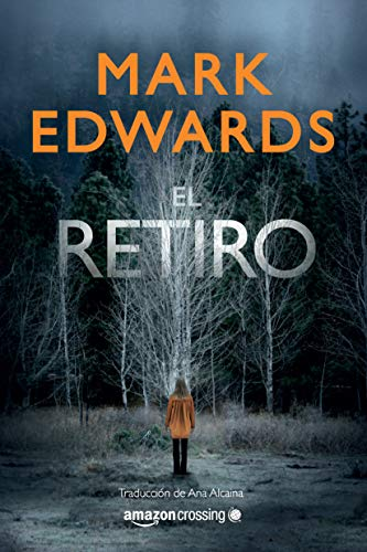 El retiro eBook: Edwards, Mark, Alcaina, Ana: Amazon.es: Tienda Kindle
