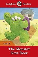 The Monster Next Door: Ladybird Readers Level 2
