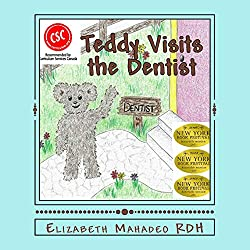 Teddy, Visits the Dentist