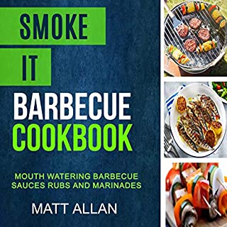 Smoke It: Barbecue Cookbook audiobook cover art