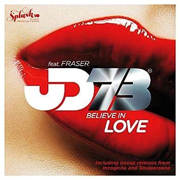 Believe In Love (feat. Fraser)