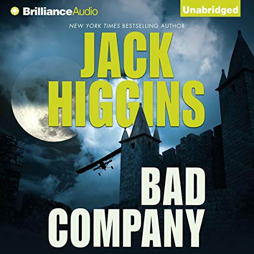 Bad Company Audiobook By Jack Higgins cover art