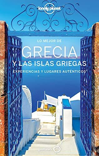 Lo mejor de Grecia y las islas griegas 4 (Guías Lo mejor de País Lonely Planet)