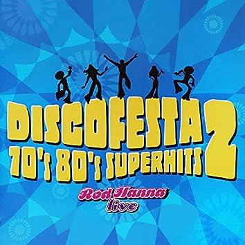 Disco Festa: 70's 80's Superhits, Vol. 2 (Ao Vivo)