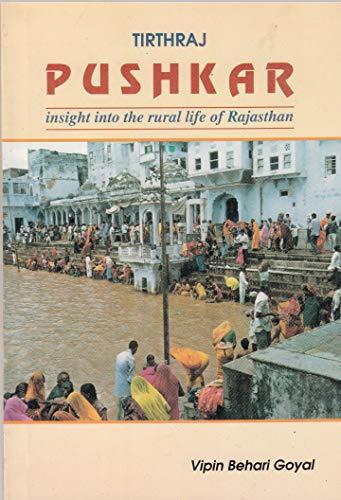 Tirthraj Pushkar: Insight into the rural life of Rajasthan (English Edition)