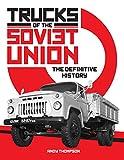 TRUCKS OF THE SOVIET UNION THE