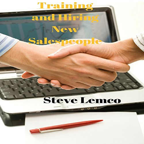 Training and Hiring New Salespeople cover art