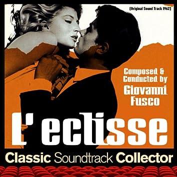 L'eclisse (Original Soundtrack) [1962]