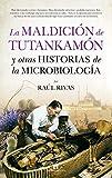 La maldición de Tutankamón y otras historias de la...
