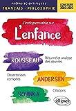 L'indispensable sur l'enfance: Epreuve de français/philosophie prépas scientifiques