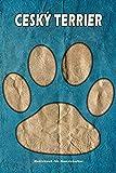 Ceský Terrier Notizbuch für Hundehalter: Hunderasse Ceský Terrier. Ideal als Geschenk für Hundebesitzer - 6x9 Zoll (ca. Din. A5) - 100 Seiten - gepunktete Linien