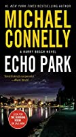 Echo Park (A Harry Bosch Novel (12))