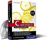C von A bis Z: Das umfassende Handbuch für Linux, Unix und Windows (Galileo Computing) - Jürgen Wolf